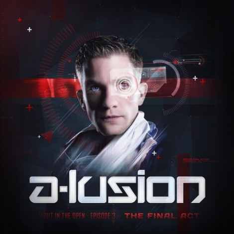 A-lusion –  OUT IN THE OPEN 3: The Final Act