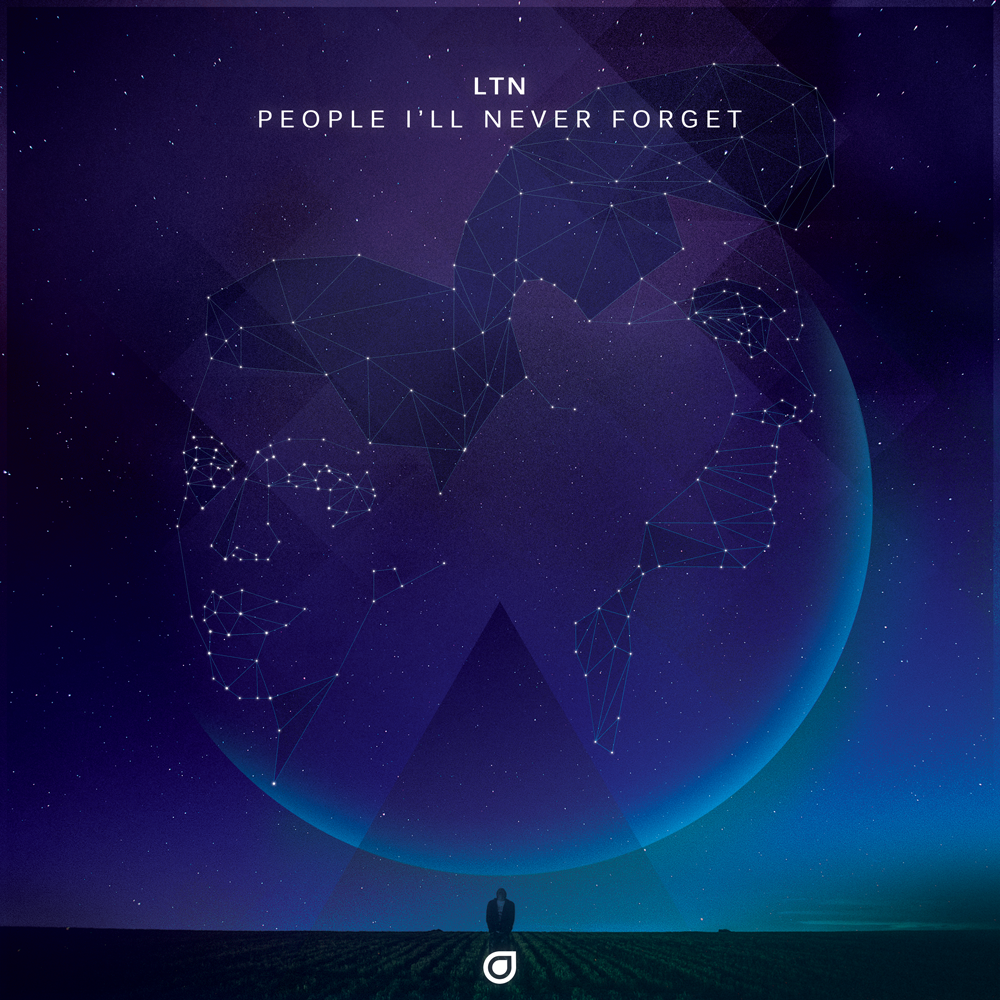 LTN – People I'll Never Forget