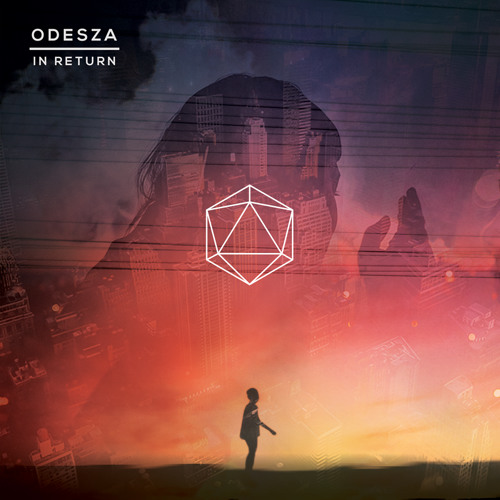 Odesza- In Return