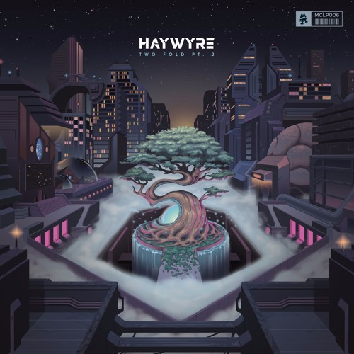 Haywyre – Two Fold Pt. 2